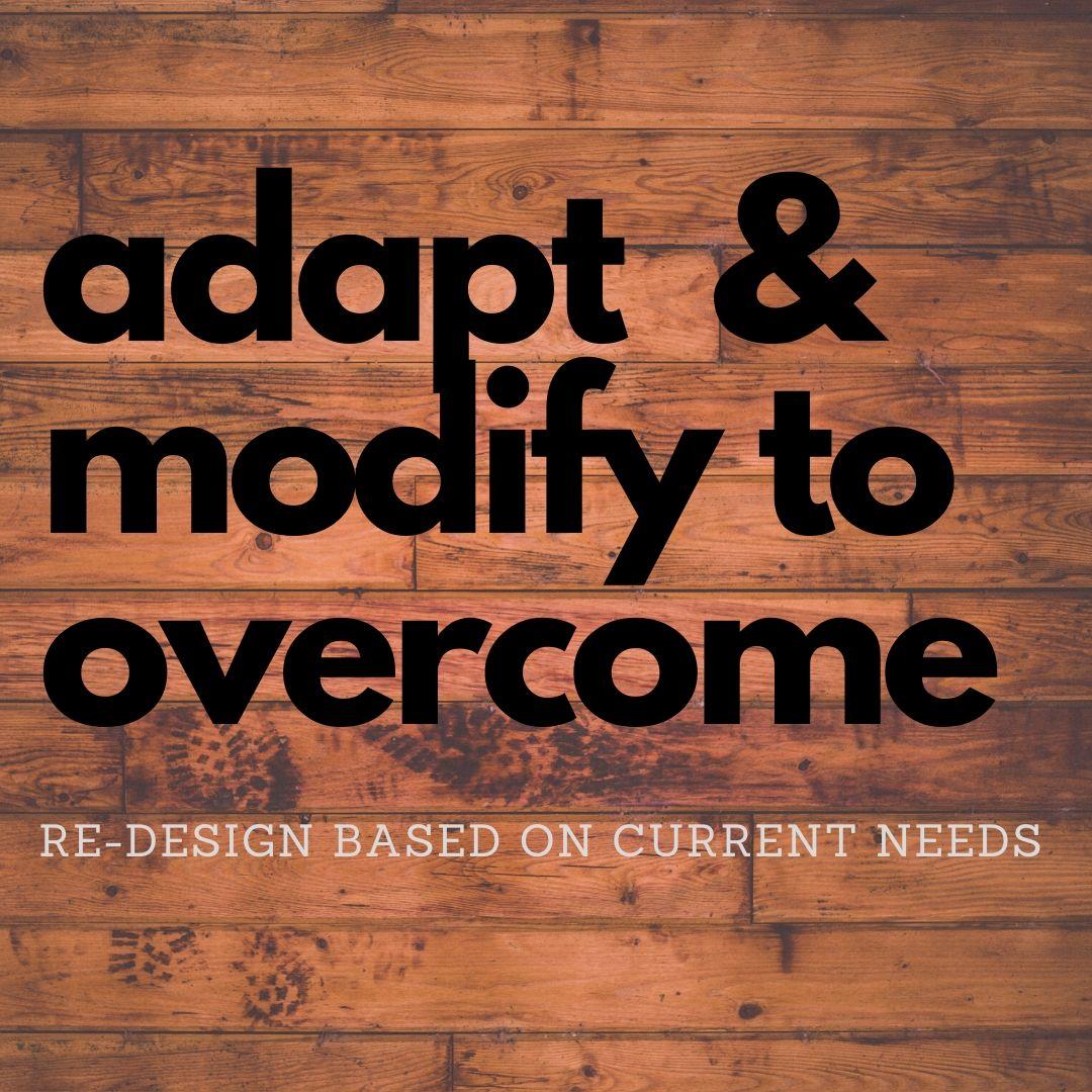adapt & overcome